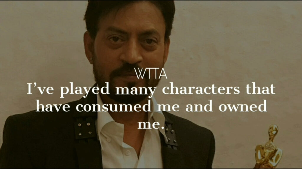 Quotes By Irrfan Khan