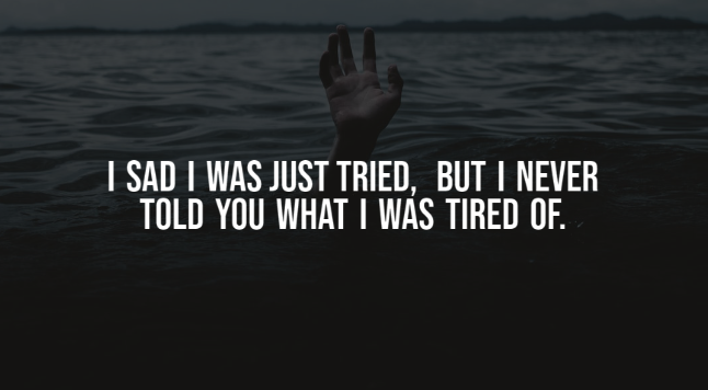Best depressing quotes- Quotes About Depression